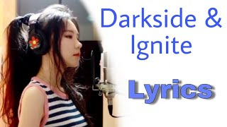 Darkside & Ignite  LYRICS  JFlamusic (by lyrics of JFlamusic)