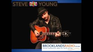 Steve Young - Live interview & 2 songs (Brooklands Radio 28 09 15)
