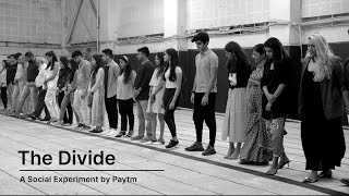 "Paytm presents ""The Divide"" 