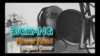 Baixar BIGBANG - 꽃 길 (Flower Road) (English Cover + Lyrics)