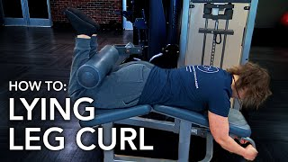 HOW TO: LYING LEG CURL