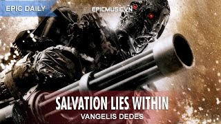 Epic Action | Vangelis Dedes - Salvation Lies Within - Epic Music VN