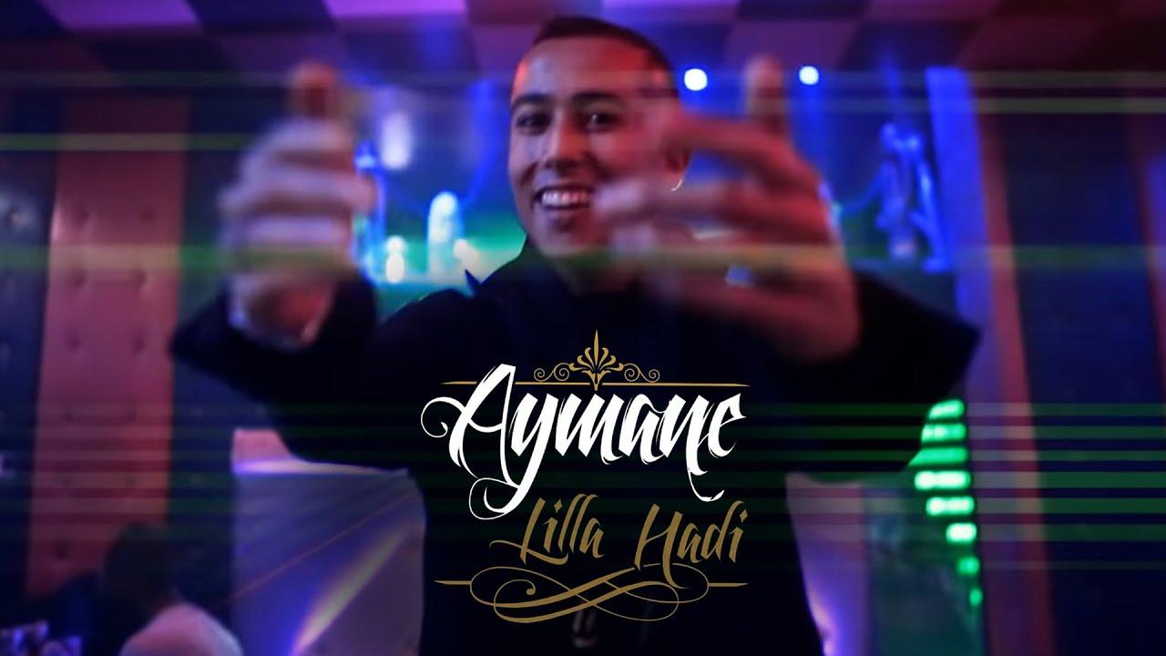 AYMAN LILLA HADI MUSIC TÉLÉCHARGER SERHANI