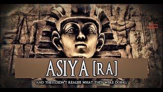 Asiyah Bint Al-Muzahim [RA]