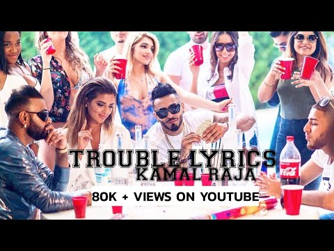 Trouble || Lyrics || Kamal Raja || LANDERS PHOTOGRAPHY
