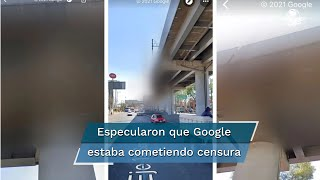 Google: por error técnico se difuminó la zona donde se desplomó el metro