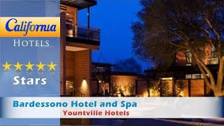 Bardessono Hotel and Spa, Yountville Hotels - California