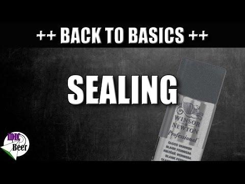 Back to Basics #29 Sealing
