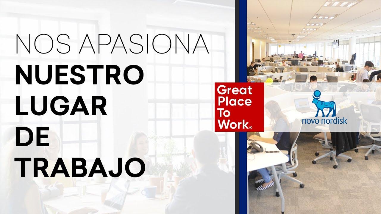 """Novo Nordisk - """"Nos apasiona ♥ Nuestro Lugar de Trabajo"""