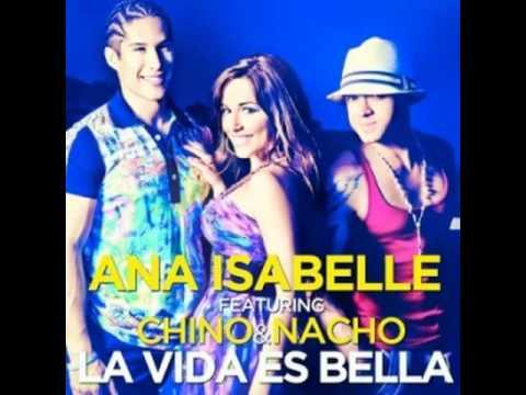 La vida es bella – Ana Isabelle Ft. Chino & Nacho