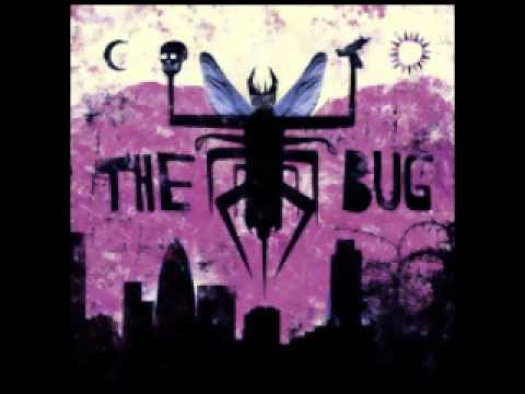 The Bug - Skeng