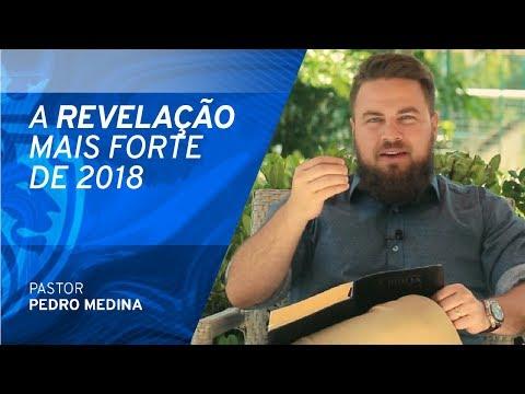 A Revelação Mais Forte Que Você Já Ouviu Em 2018 (você precisa ouvir) - Pr Pedro Medina