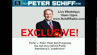 Peter Schiff challenges Porter Stansberry (Please read full description before viewing)