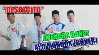 -DESPACITO- Ayo Mondok (Version) - Menara Band (Video Clip)