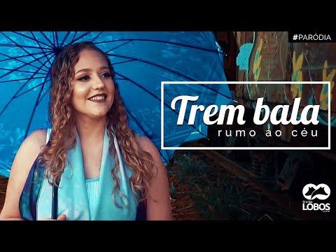 TREM BALA RUMO AO CÉU - PARÓDIA / Ana Vilela ft. Luan Santana