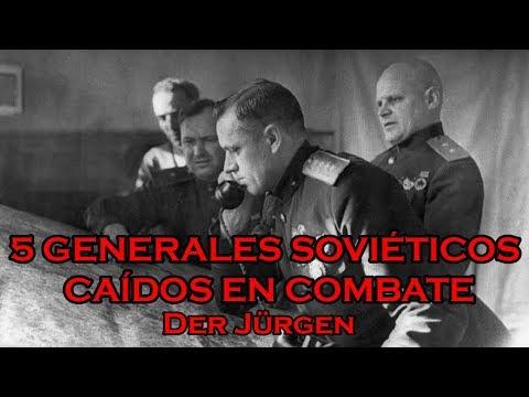 TOP 5: Generales Soviéticos Caídos En Combate