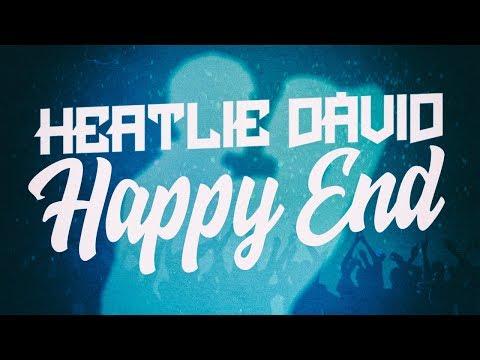Heatlie Dávid - Happy End  Lyric