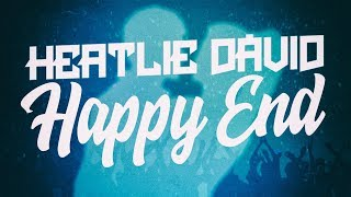 Heatlie Dávid - Happy End (Official Lyric Video)