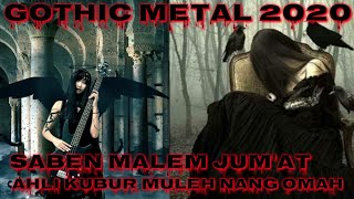 Download Lagu SABEN MALAM JUM'AT VERSI GOTHIC METAL || LAGU INDONESIA [BEST SONG] 2020 SHOLAWAT - RELIGI mp3