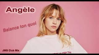 Gambar cover Angèle - Balance ton quoi  (JMG Club Mix)