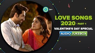 Love Songs 2020 - Part 1 | Hindi Romantic Audio Songs - Back To Back | Eros Now