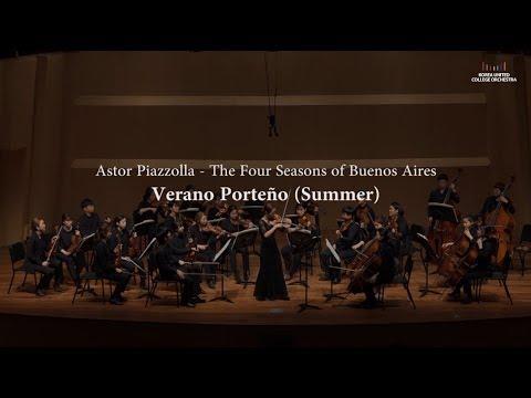 Piazzolla - The Four Seasons of Buenos Aires, Verano Porteño (Violin: Ella Chang)