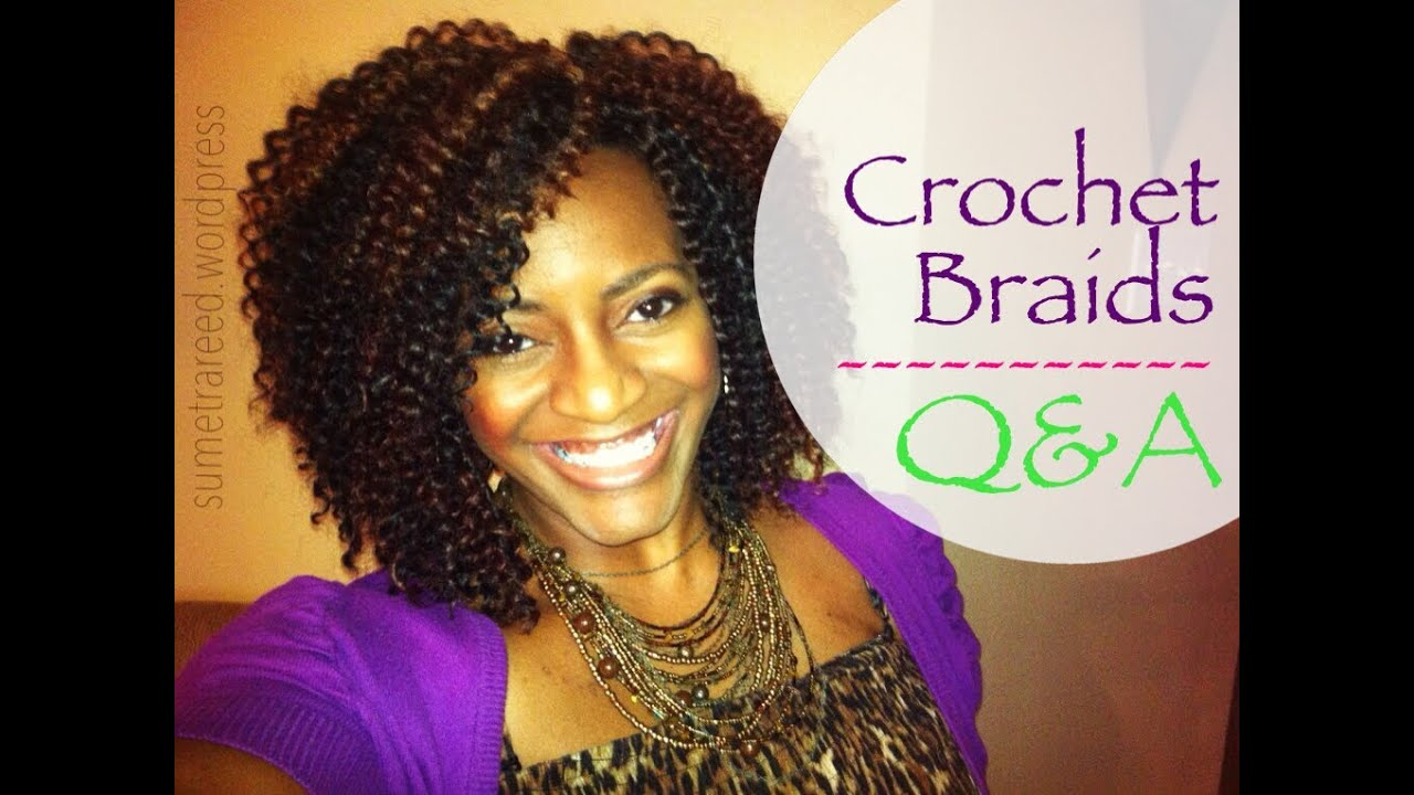 Crochet Hair For The Beach : 26) Natural Hair Protective Style ~ Crochet Braids Q&A - YouTube