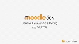Moodle Developer Meeting July 2013 thumbnail