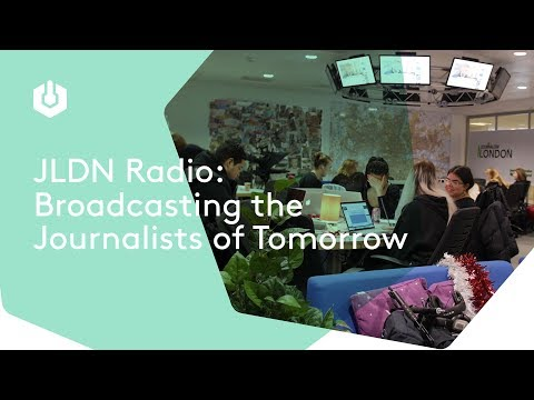 How JLDN Radio Are Broadcasting the Journalists of Tomorrow