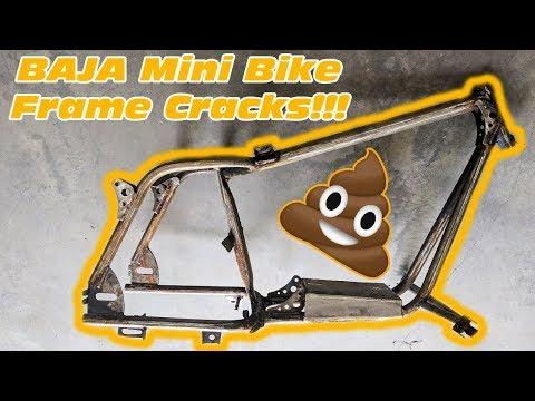 Baja Warrior Mini Bike Frame Cracks!!!