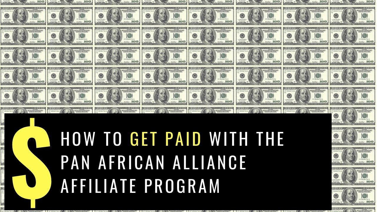5 Ways You Can Make Money As A Member of the Pan-African Alliance