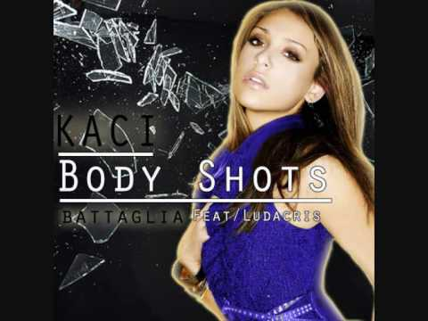 Kaci Battaglia feat Ludacris  Body Shots WAWA Radio Edit