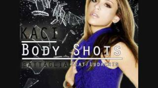 Kaci Battaglia feat. Ludacris - Body Shots (WAWA Radio Edit)
