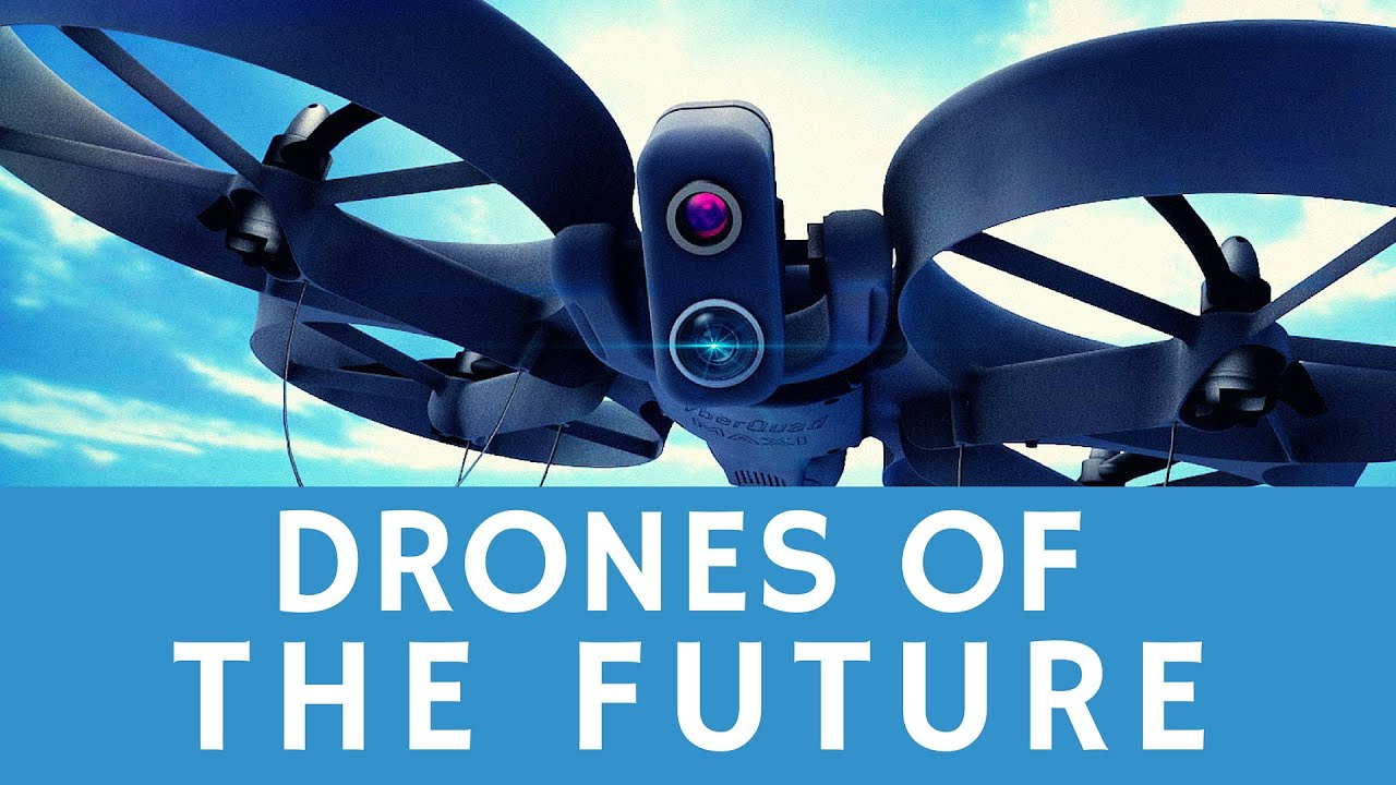 Future use of Drones | 2020 Drone Technology
