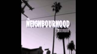 The Neighbourhood Sweater Weather - Spotify Sessions