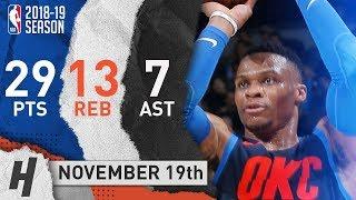 Russell Westbrook RETURNS Full Highlights Thunder vs Kings 2018.11.19 - 29 Pts, 7 Ast, 13 Rebounds!