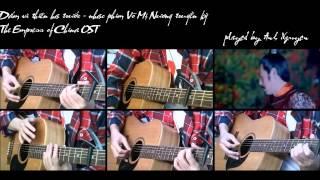 [Võ Tắc Thiên OST] Dám vì thiên hạ trước - The Empress of China OST - on guitars by Anh Nguyen