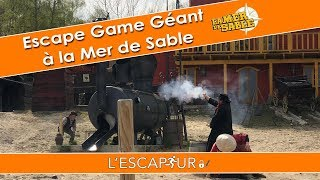 Escape Game Géant à la Mer de Sable - Desesperados