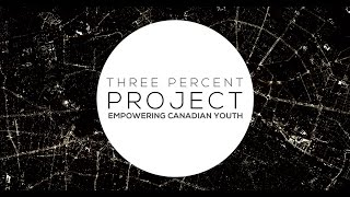 3% Project: Empowering Canadian Youth