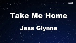 Take me home - Jess Glynne  Karaoke【No Guide Melody】