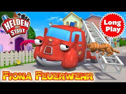 Die Helden der Stadt – Fiona Feuerwehr Kompilation - Für Kleinkinder - Long Play