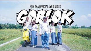 NDX AKA - GOBLOK  Lyric