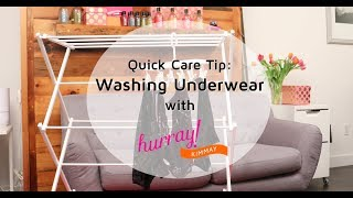 How to Wash Underwear - Quick Care Tip with Hurray Kimmay