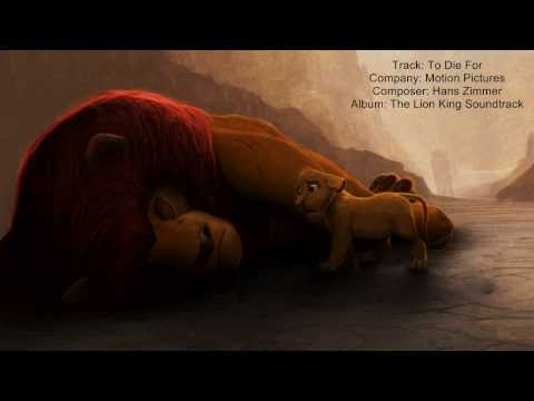 The Lion King - To Die For (Hans Zimmer)