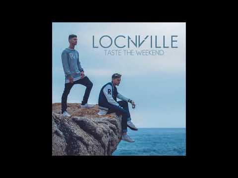 Locnville Ft. Rouge & Roxy - Taste The Weekend II (Audio)