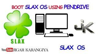 Slax OS Installation and Boot from USB | Pocket Operating System | 200 MB Only | Jigar Karangiya