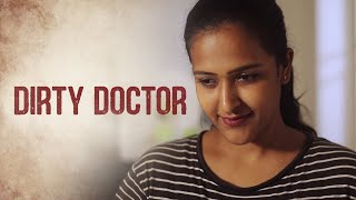 Dirty Doctor | Tamil Shortfilm Based On True Incidents | with English Subtitles