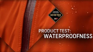 GORE-TEX Products Test #1: Waterproofness