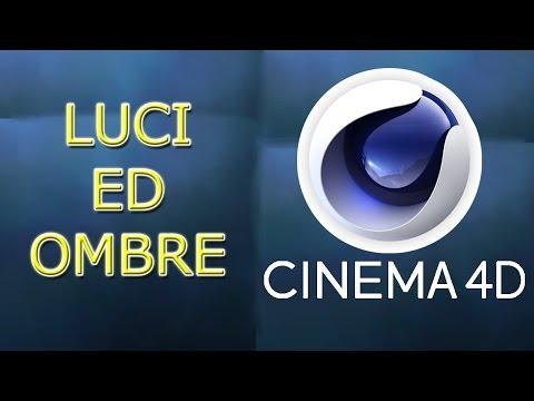 Cinema 4D Tutorial - Luci ed Ombre - ITALIANO