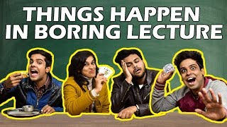 Things Happen in Boring Lecture | The Half-Tick...